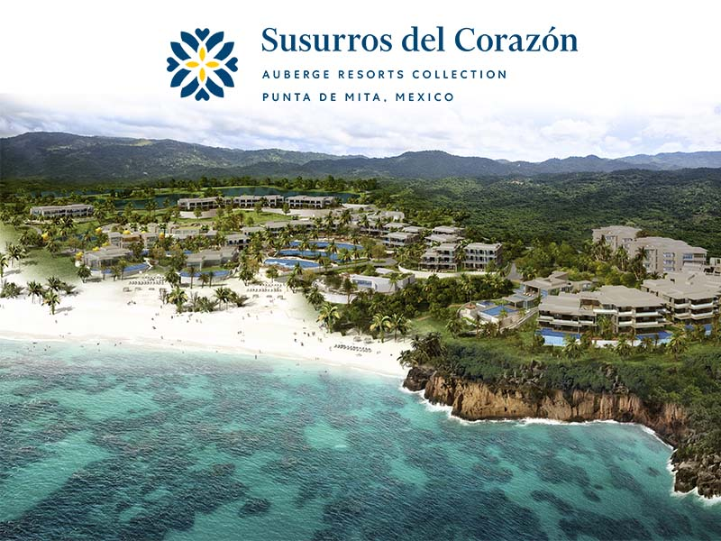 Susurros del Corazon Punta Mita, a new Auberge Collection resort and residences