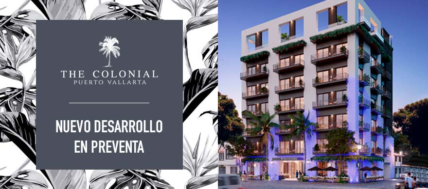 The Colonial Puerto Vallarta brand new development
